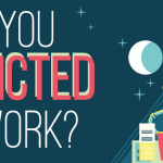 Are You Addicted to Work Blog Post