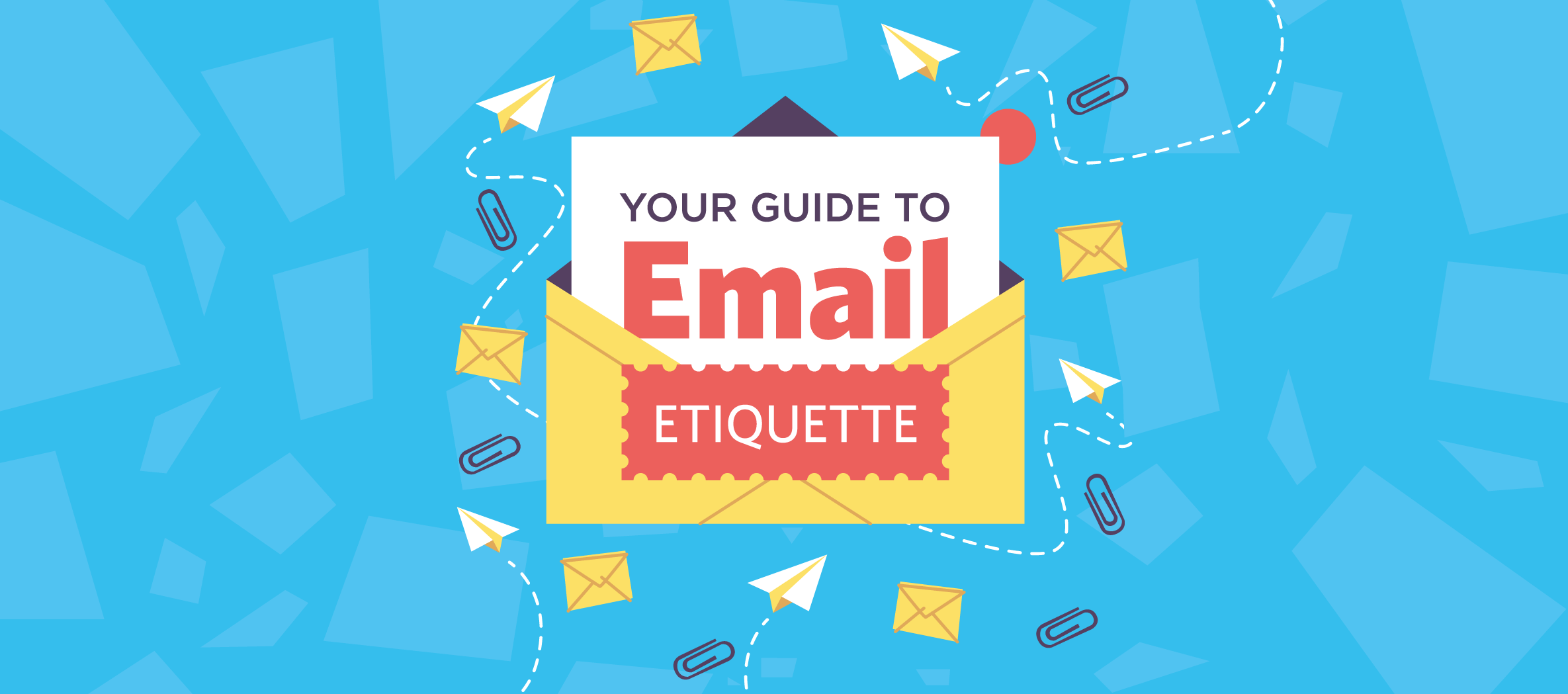 Your Guide to Email Etiquette