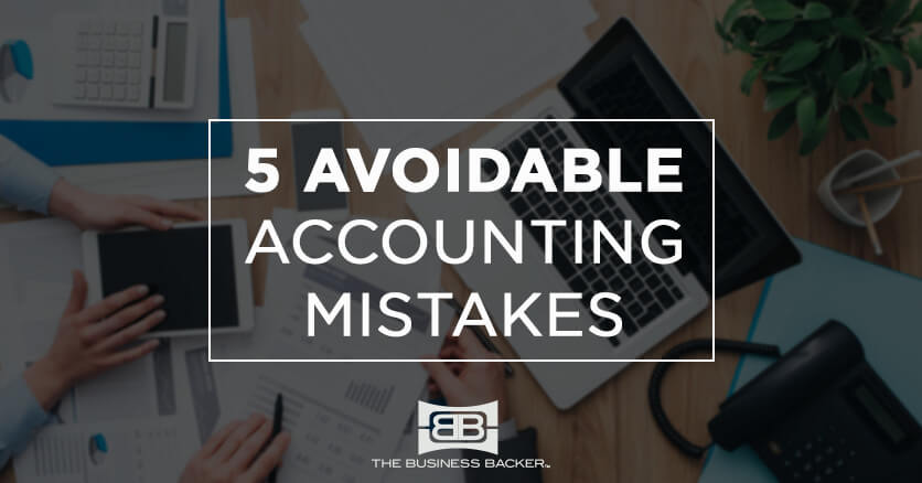 How to Avoid Common Small Business Accounting Mistakes