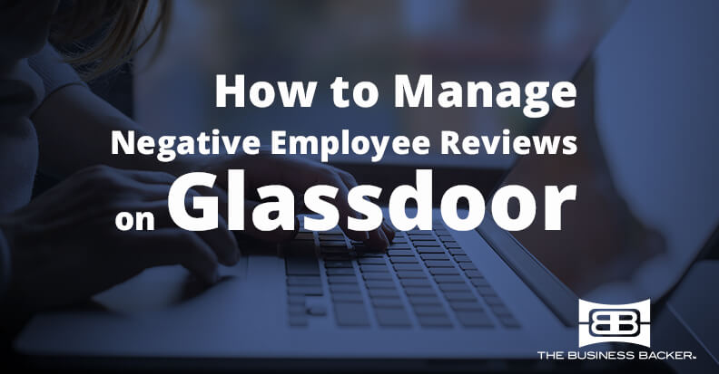 How To Manage Negative Employee Reviews On Glassdoor  The Business