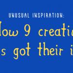 unusual inspiration