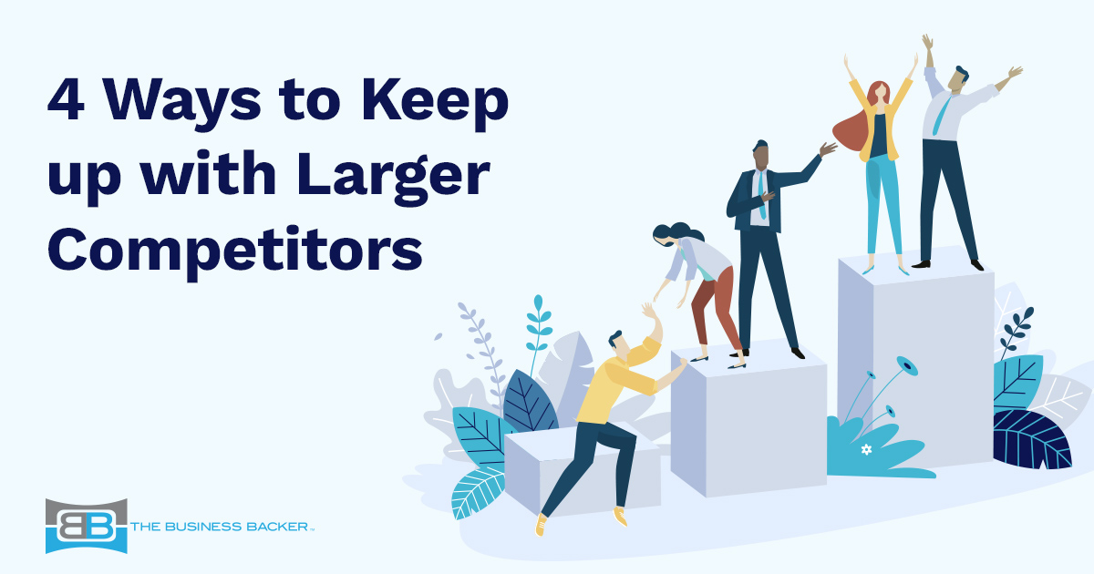 How Small Businesses Can Keep Up with Larger Competitors