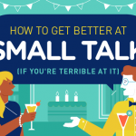 How to Get Better at Small Talk If You're Terrible at It