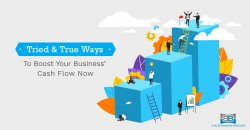 Tried and True Ways to Boost Your Business' Cash Flow Now