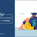 5 Ways Successful Businesses Manage Cyclical Feast or Famine