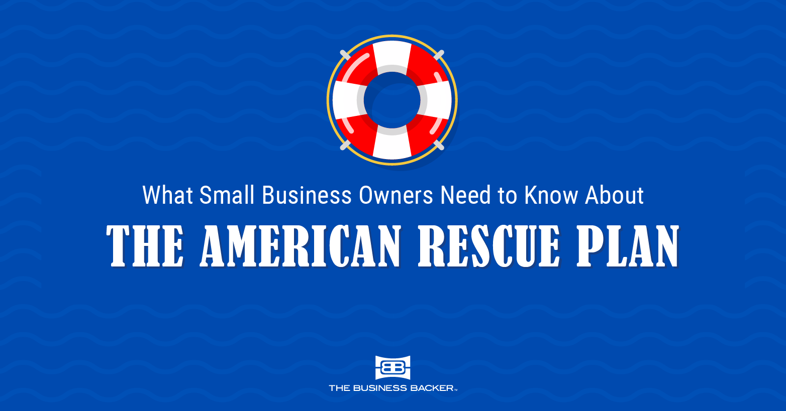 How Does the American Rescue Plan Help My Small Business?