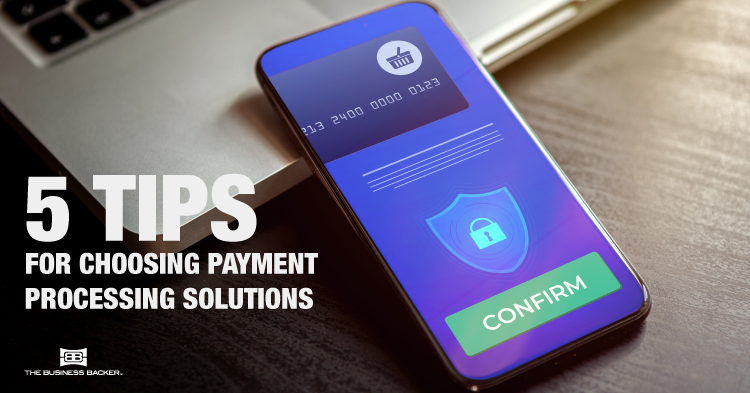Payment Processing Solutions: How To Choose Best One For Your Business