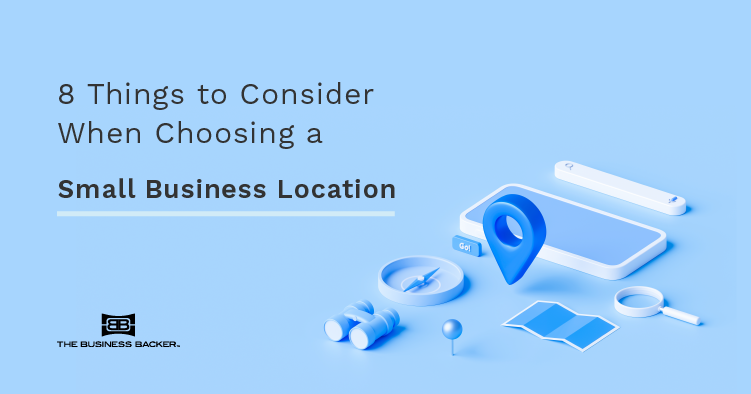 The Entrepreneur's Comprehensive Guide to Choosing a Location For Your Small Business